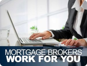 Top 10 reasons to use a Mortgage Broker vs. Bank or Credit Union
